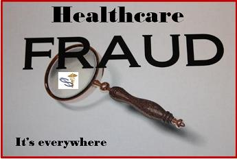Healthcare fraud it's everywhere
